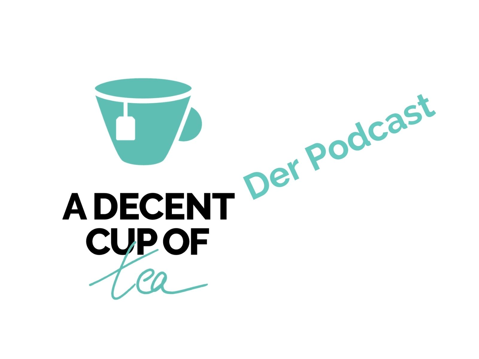 großbritannien podcast a decent cup of tea